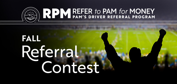 PAM RPM Fall 2018 driver referral contest theme