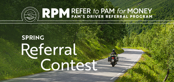 PAM RPM Spring 2018 driver referral contest theme