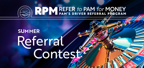 PAM RPM Summer 2018 driver referral contest theme